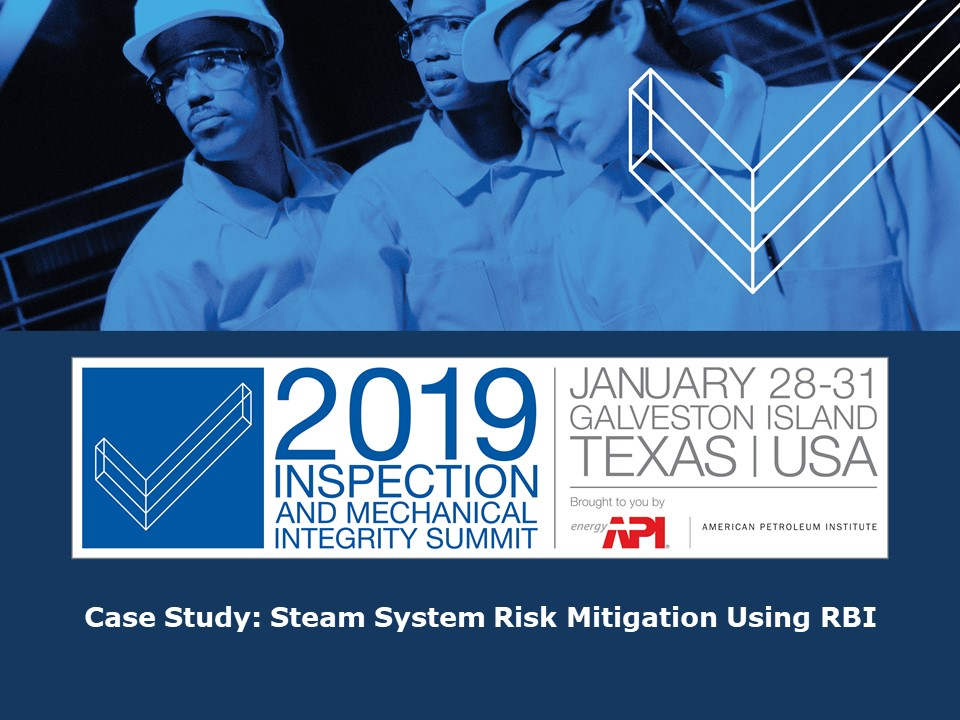 Steam System Risk Mitigation Using Risk Based Inspection