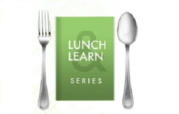 Lunch & Learns Customized to Your Needs